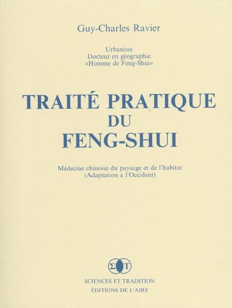 TRAITE PRATIQUE DU FENG SHUI - MEDECINE CHINOISE DU PAYSAGE ET DE L'HABITAT