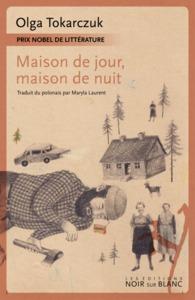 MAISON DE JOUR, MAISON DE NUIT