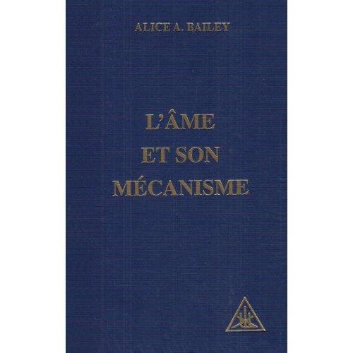 L'AME ET SON MECANISME
