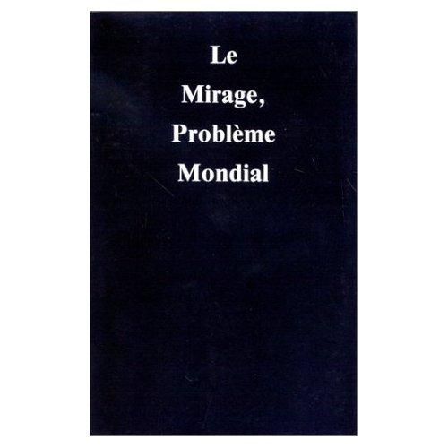 MIRAGE, PROBLEME MONDIAL