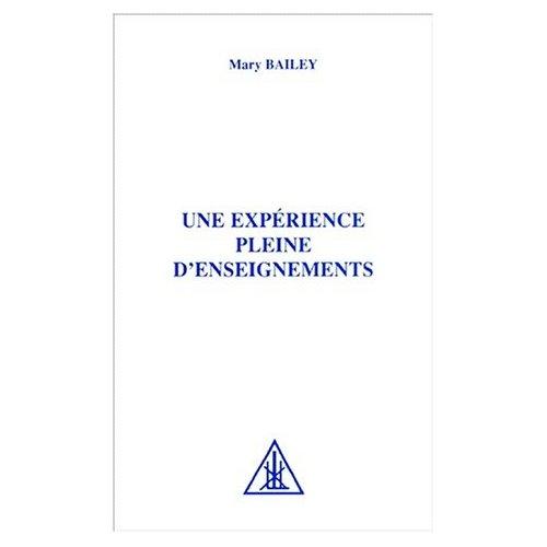 UNE EXPERIENCE PLEINE D'ENSEIGNEMENTS