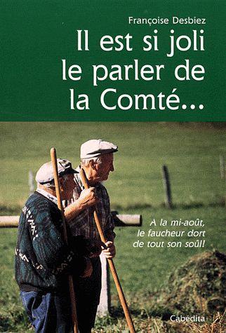 IL EST SI JOLI LE PARLER DE LA COMTE...