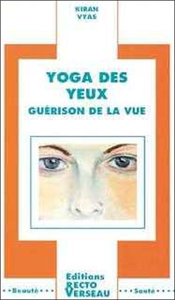 YOGA DES YEUX - GUERISON DE LA VUE