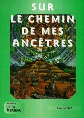 SUR LE CHEMIN DE MES ANCETRES