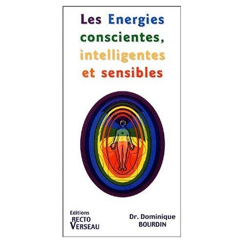ENERGIES CONSCIENTES. INTELLIGENTES. SENSIBLES
