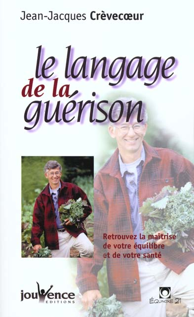 LE LANGAGE DE LA GUERISON N 3