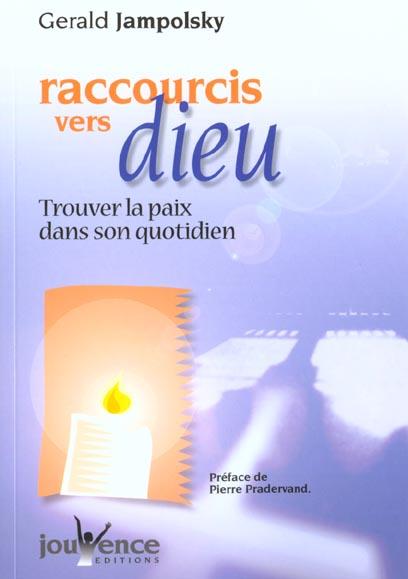 RACCOURCIS VERS DIEU