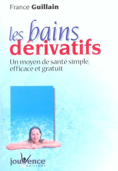 BAINS DERIVATIFS (LES) N.63
