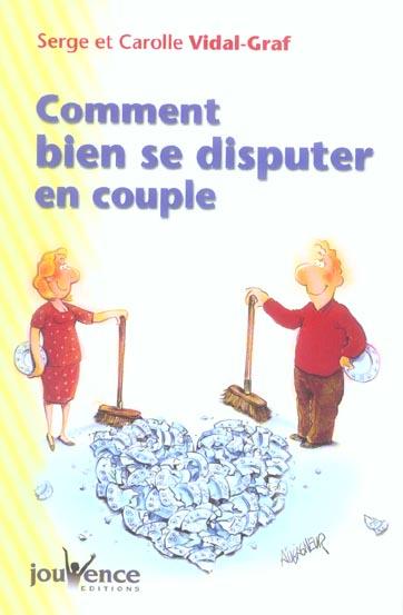 N 11 COMMENT BIEN SE DISPUTER EN COUPLE