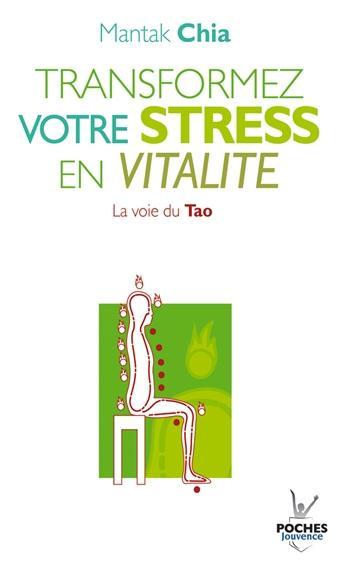 N 2 TRANSFORMEZ VOTRE STRESS EN VITALITE