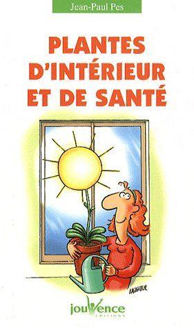 N 147 PLANTES D'INTERIEUR ET DE SANTE