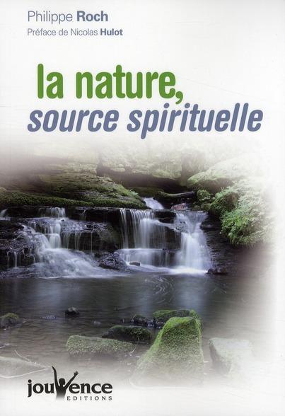 N 278 LA NATURE, SOURCE SPIRITUELLE