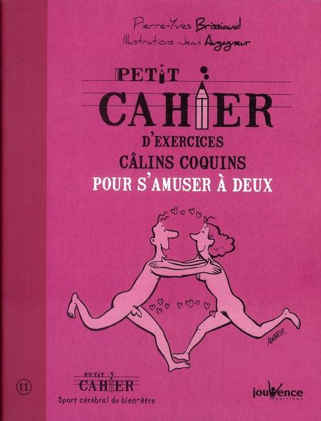 PETIT CAHIER D'EXERCICES CALINS COQUINS POUR S'AMUSER A DEUX N.302