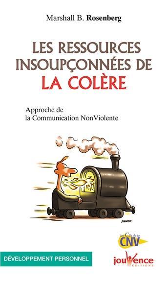 LES RESSOURCES INSOUPCONNEES DE LA COLERE