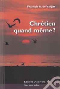CHRETIEN QUAND MEME