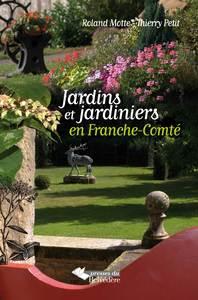 JARDINS ET JARDINIERS EN FRANCHE-COMTE