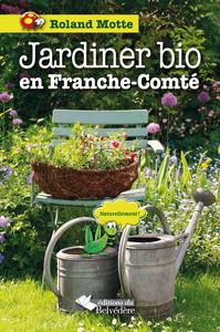 JARDINER BIO EN FRANCHE-COMTE