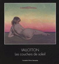 VALLOTTON / LES COUCHERS DE SOLEIL- BROCHE
