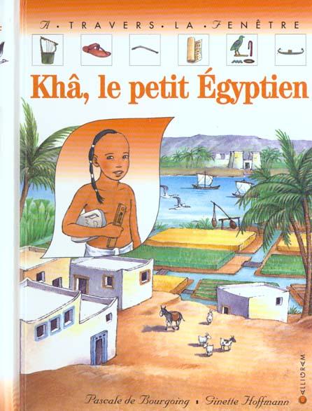Kha, le petit egyptien