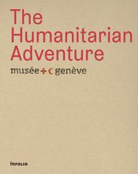 THE HUMANITARIAN ADVENTURE