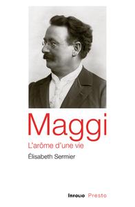 MAGGI, L'AROME D'UNE VIE