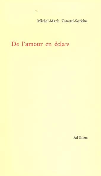 DE L'AMOUR EN ECLATS