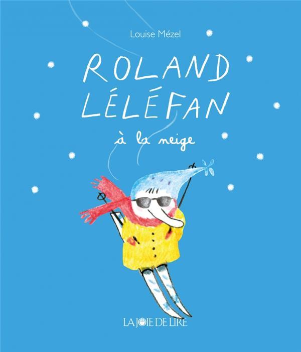 Roland lelefan a la neige
