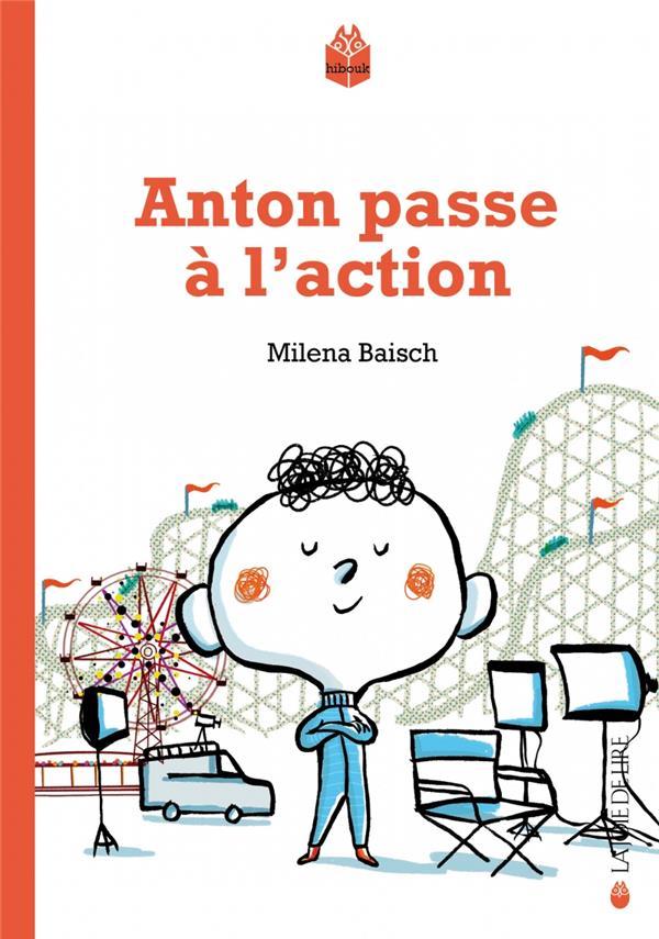 Anton passe a l'action