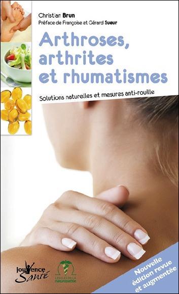 ARTHROSES, ARTHRITES ET RHUMATISMES