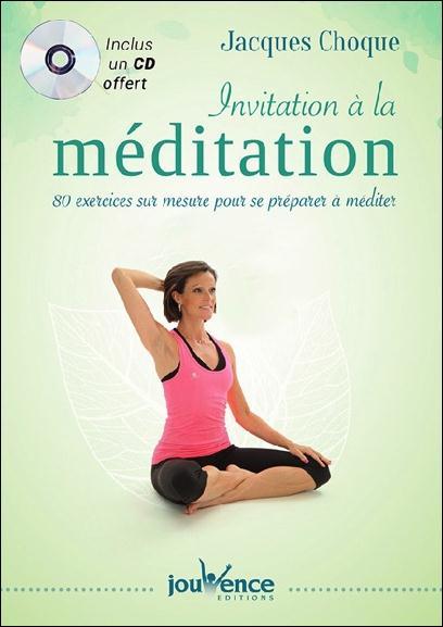 INVITATION A LA MEDITATION AVEC CD