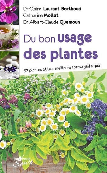 DU BON USAGE DES PLANTES MEDICINALES