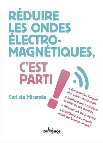 REDUIRE LES ONDES ELECTROMAGNETIQUES, C'EST PARTI !
