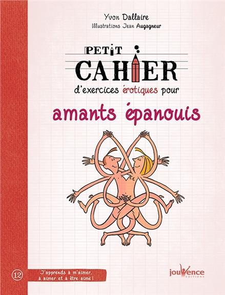 PETIT CAHIER D'EXERCICES DES COUPLES EPANOUIS SOUS LA COUETTE
