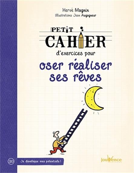 OSER REALISER SES REVES