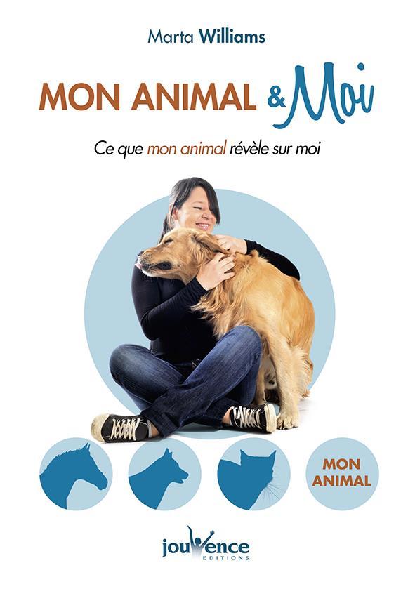 MON ANIMAL ET MOI