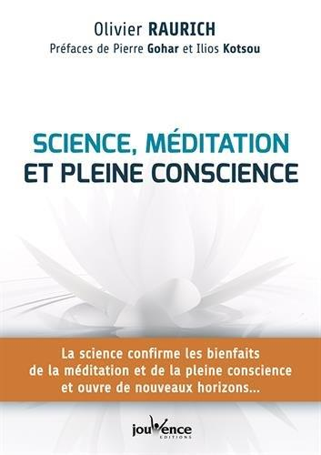 SCIENCES, MEDITATION ET PLEINE CONSCIENCE