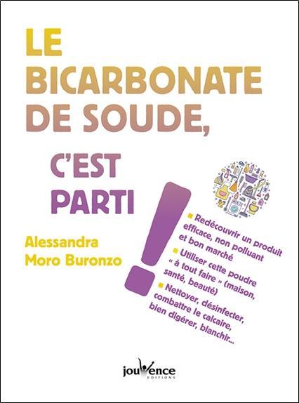 LE BICARBONATE DE SOUDE, C'EST PARTI !
