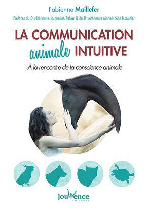 LA COMMUNICATION ANIMALE INTUITIVE