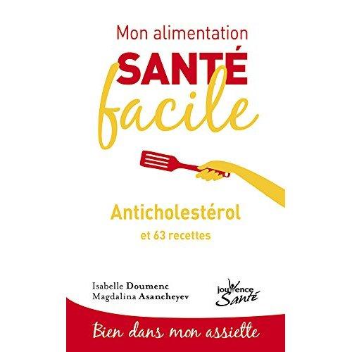 MON ALIMENTATION-SANTE FACILE ANTICHOLESTEROL