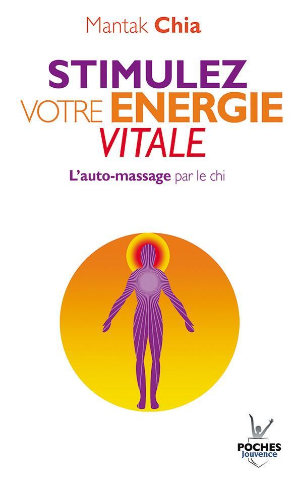 N 3 STIMULEZ VOTRE ENERGIE VITALE