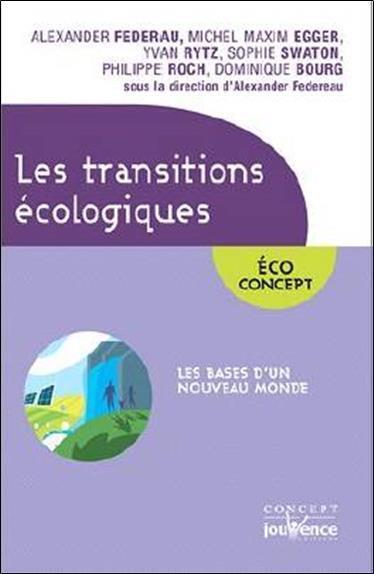 TRANSITIONS ECOLOGIQUES (LES)