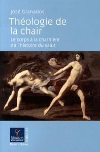 THEOLOGIE DE LA CHAIR