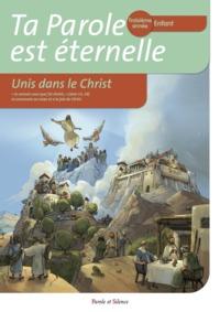 TA PAROLE EST ETERNELLE UNIS DANS LE CHRIST TROISIEME ANNEE