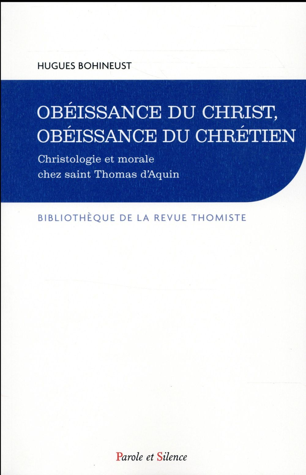 OBEISSANCE DU CHRIST, OBEISSANCE DU CHRETIEN