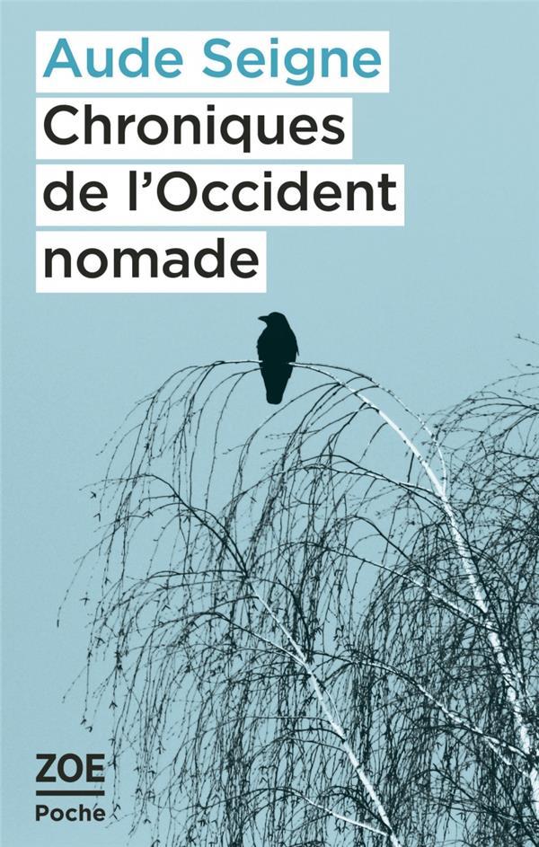 Chroniques de l'occident nomade