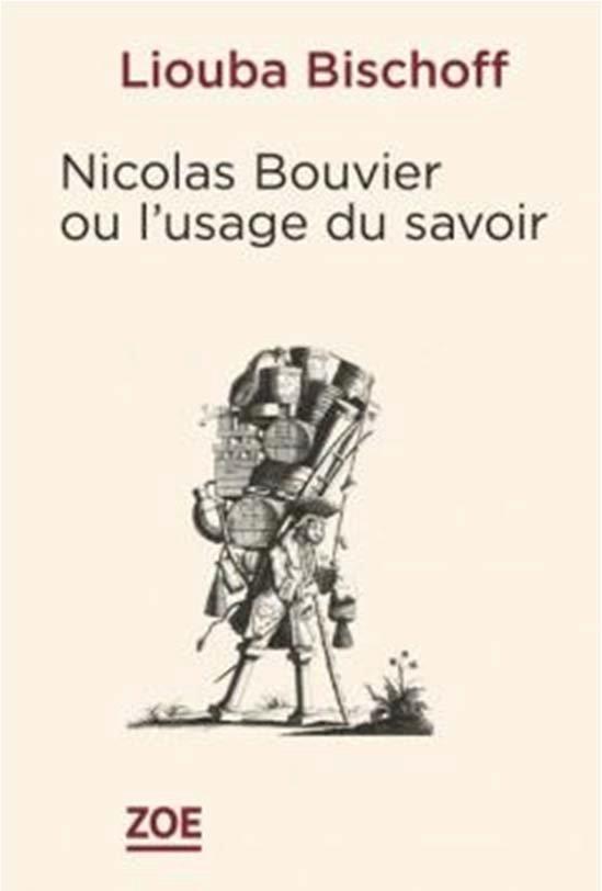 Nicolas bouvier ou l usage des savoirs