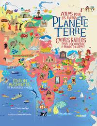 PLANETE TERRE - ATLAS POUR LES ENFANTS - CARTES & VIDEOS POUR DECOUVRIR LE MONDE ET L'ESPACE