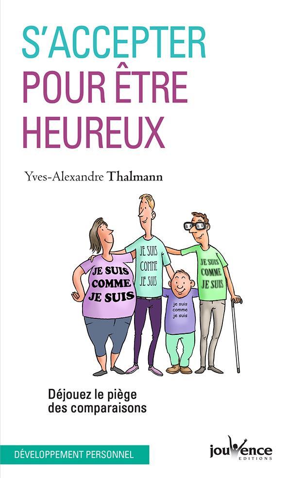 S'ACCEPTER POUR ETRE HEUREUX