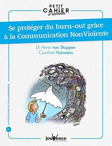 SE PROTEGER DU BURN-OUT GRACE A LA COMMUNICATION