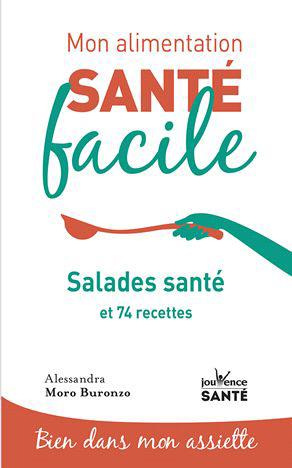 MON ALIMENTATION-SANTE FACILE SALADES SANTE